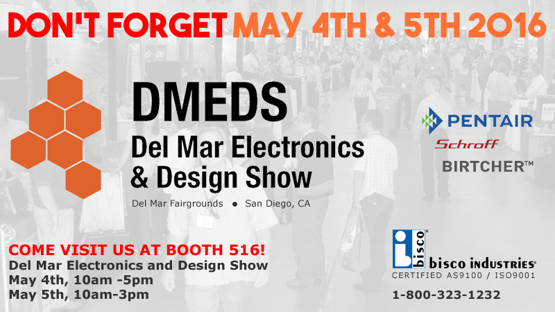 Visit bisco at Del Mar Electronics & Design Show 2016